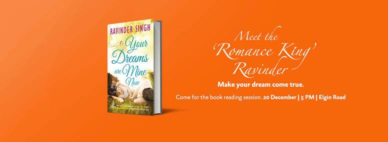 Your Dreams Are Mine Now: Ravinder Singh