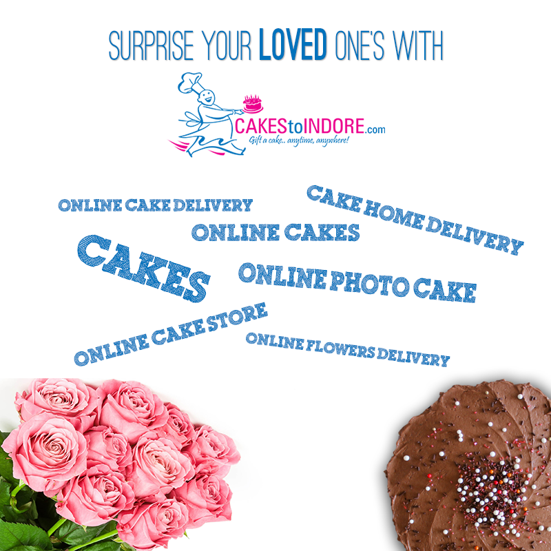 Cakes to Indore provides online cakes delivery in