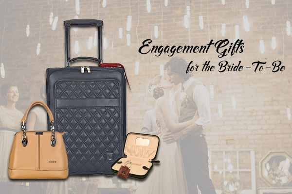 Engagement Gifts for the Bride-To-Be