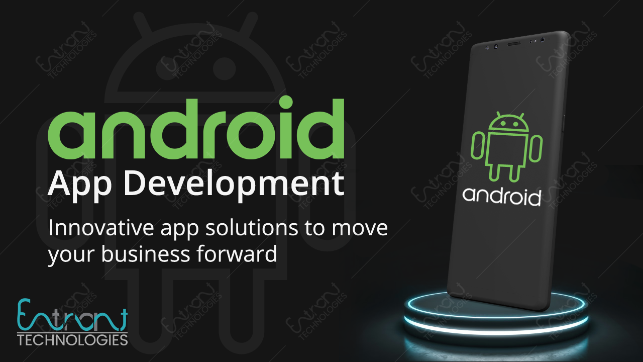 Best Android App Development Services in India & U