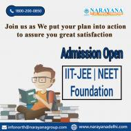 Admissions are open In NarayanaDelhi for IIT JEE N
